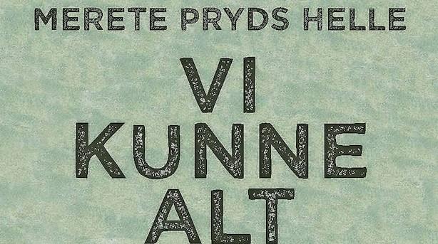 Merete Pryds Helle er mesterlig i sin nye roman